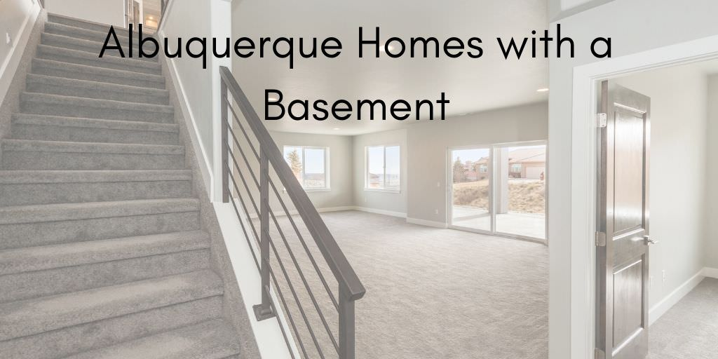 Albuquerque Homes with a Basement