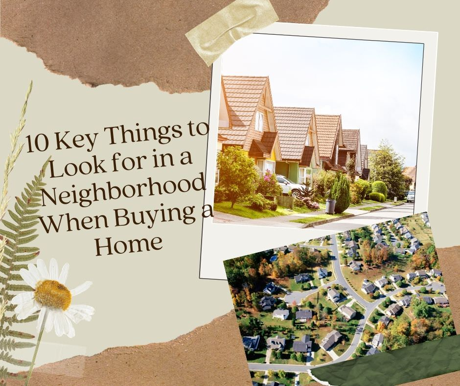 10 Key Things to Look for in a Neighborhood When Buying a Home