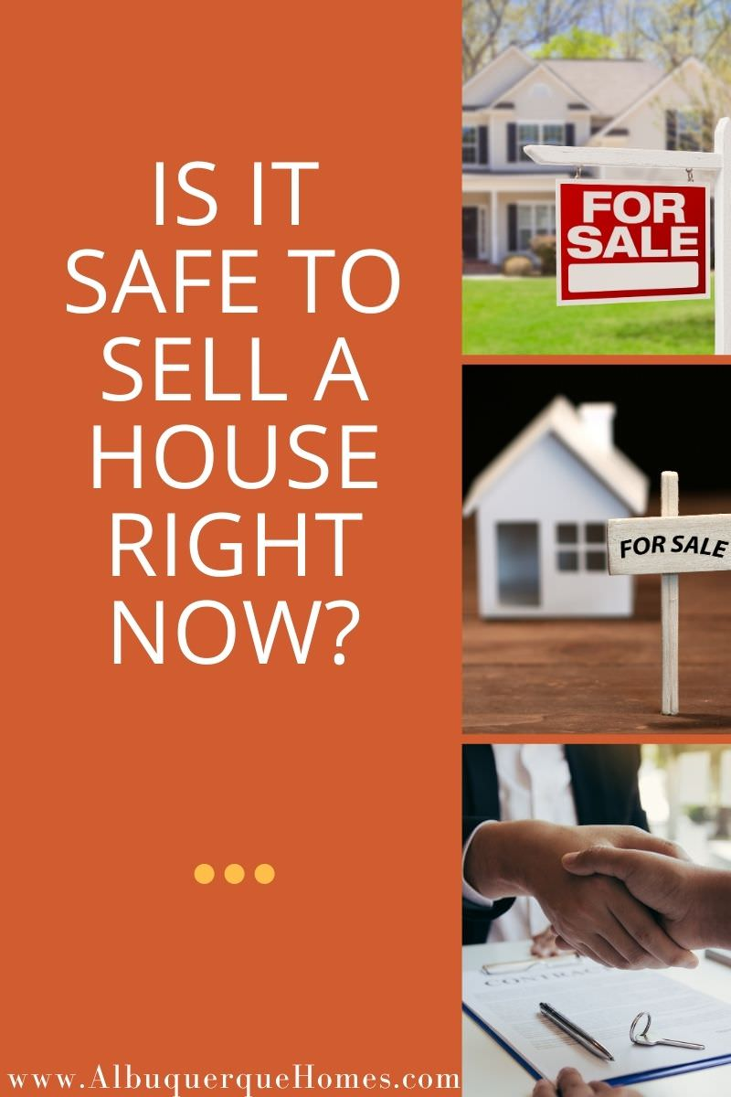 Is it Safe to Sell a House Right Now?