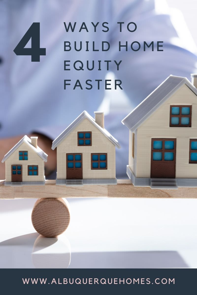 4 Ways to Build Home Equity Faster