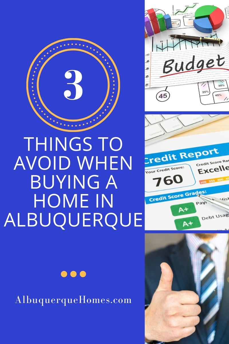3 Things to Avoid When Buying a Home in Albuquerque